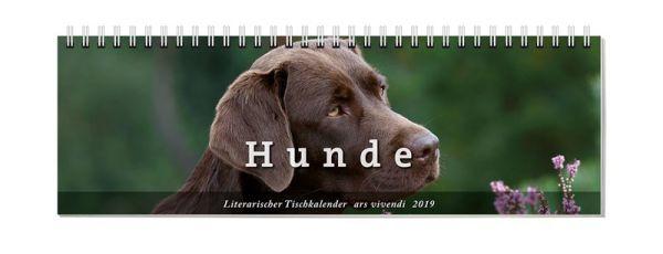 literarischer tischkalender hunde 2019 dogandshop gutes f r hunde und ihre allerbesten freunde. Black Bedroom Furniture Sets. Home Design Ideas