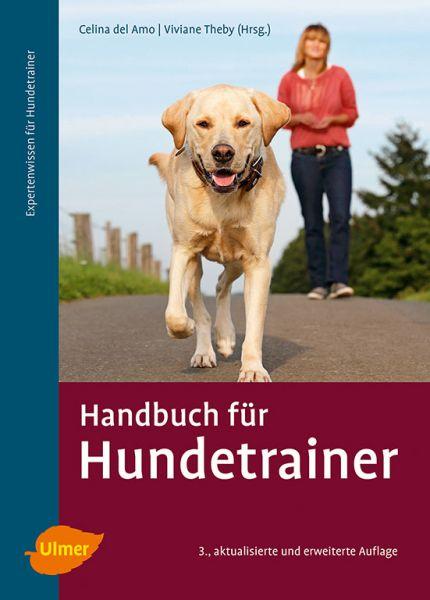 Handbuch für Hundetrainer (Celina del Amo, Viviane Theby)