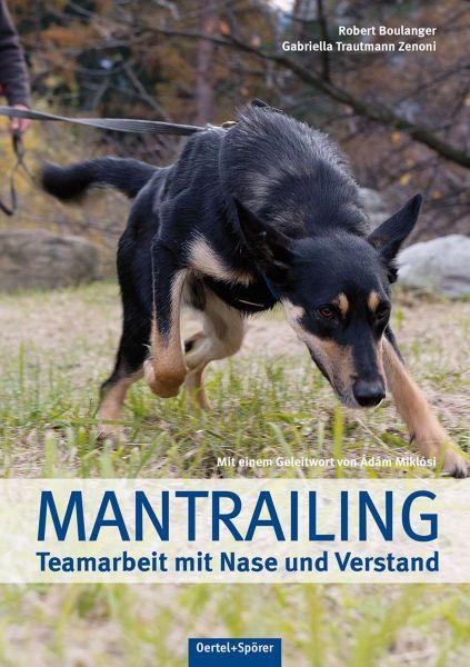 Mantrailing - Teamarbeit mit Nase und Verstand