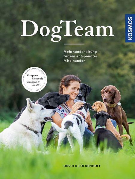 DogTeam. Mehrhundehaltung – für ein entspanntes Miteinander